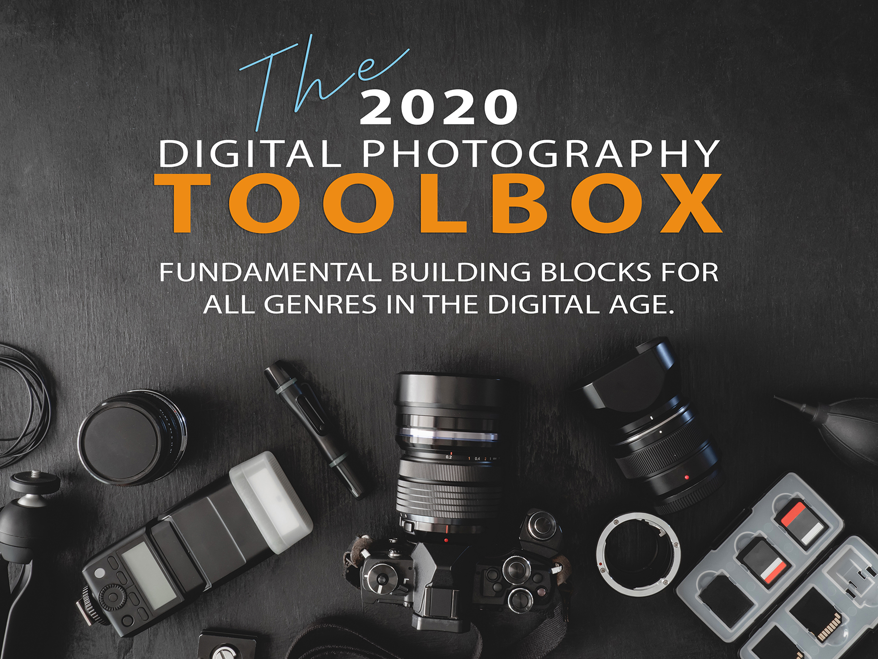 The 2020 Digital Photography Toolbox online course