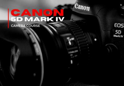 Canon 5d mark iv camera course