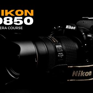 Nikon D850 camera course