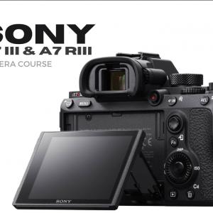Sony A7 iii & A7 Riii camera course